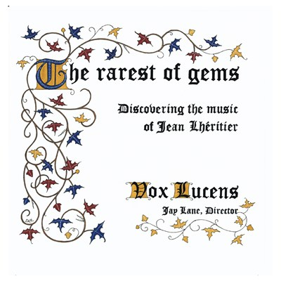 The rarest of gems: Discovering the music of Jean Lhéritier