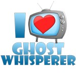 I Heart Ghost Whisperer