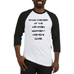 Woman-Haters Baseball Jersey