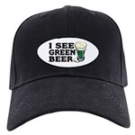 I See Green Beer St Pat's Black Cap