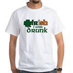 Irish I Was Drunk Tri-color White T-Shirt