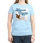 That Squirrel Can Waterski Women's Light T-Shirt