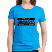 I've Got Obamania! Women's Dark T-Shirt