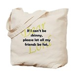 Please Fat Friends Tote Bag