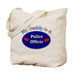 My Police Daddy Tote Bag