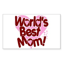 World's BEST Mom! Sticker (Rectangle)