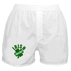 Irish For A Day! Boxer Shorts