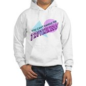 You Can't Handle the Truthiness Hooded Sweatshirt