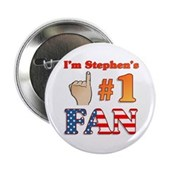 I'm Stephen's #1 Fan Button
