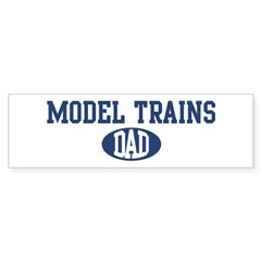 Model Trains Dad Sticker (Bumper)