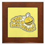 Son of a Bee Sting! Framed Tile