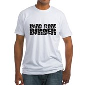 Hard Core Birder Fitted T-Shirt
