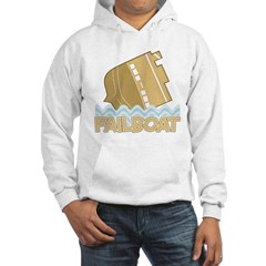 Fail Boat Hooded Sweatshirt