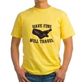 Have Fins Will Travel Yellow T-Shirt