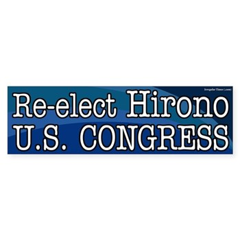 Re-Elect Mazie Hirono to Congress for the state of Hawaii (pro-Hirono bumper sticker)