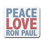 Peace Love Ron Paul Mousepad
