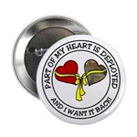 Part of my Heart is Deployed - Military Button