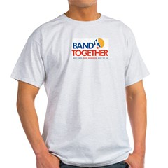 Band Together logo Light T-Shirt