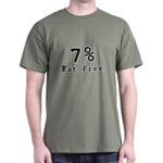 7% Fat Free T-Shirts & Gifts Dark T-Shirt