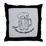 Beer: Now! Cheaper than Gas! Throw Pillow