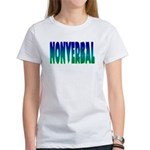 nonverbal Women's T-Shirt