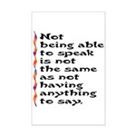 Not Being Able to Speak... Mini Poster Print
