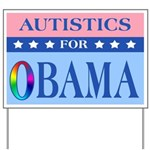 Autistics for Obama Yard Sign