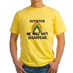 We Will Not Disappear Yellow T-Shirt