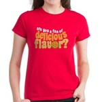 Are You a Fan of Delicious Flavor? Women's Dark T-