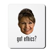 Anti-Palin Got Ethics? Mousepad