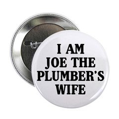 I Am Joe The Plumber's Wife 2.25