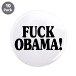 Fuck Obama merchandise, gear, bumper stickers, t-shirts, buttons, magnets, tote bags, coffee mugs
