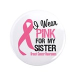 "I Wear PInk 3.5"" Button"