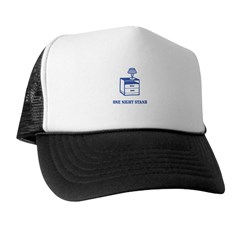 One Night Stand Trucker Hat