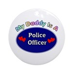 My Police Daddy Ornament (Round)