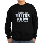 Stephen Can Better Know Me Sweatshirt (dark)