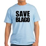 Save Illinois Governor Blagojevich, he's innocent! Light T-Shirt