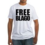 Free Illinois Governor Blagojevich, he's innocent! Fitted T-Shirt
