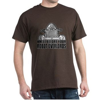 Kneel Before Your Robot Overlords - funny t-shirt