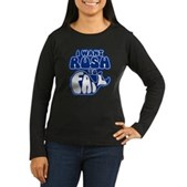 I Want Rush to Fail Women's Long Sleeve Dark T-Shi