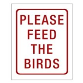 Please Feed the Birds Small Poster