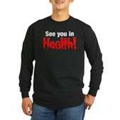 See You In Health! Long Sleeve Dark T-Shirt