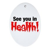 See You In Health! Oval Ornament