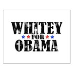 Whitey For Obama Small Poster