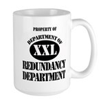 Dept of Redundancy Dept Large Mug