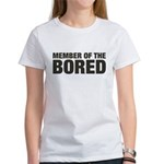 Member of the Bored Women's T-Shirt