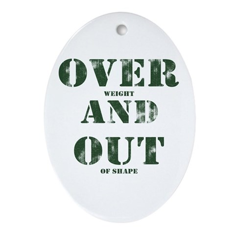Over & Out Oval Ornament