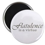 Flatulence Is A Virtue Magnet