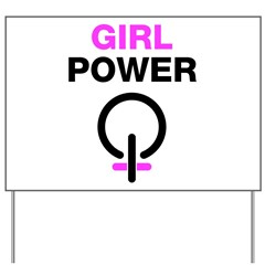 Girl Power Symbol Yard Sign