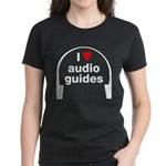 I Love Audio Guides Women's Dark T-Shirt